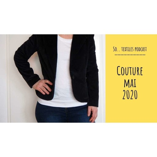 Episode 4 : Couture Mai 2020