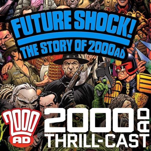 The 2000 AD Thrill-Cast 25 November 2015