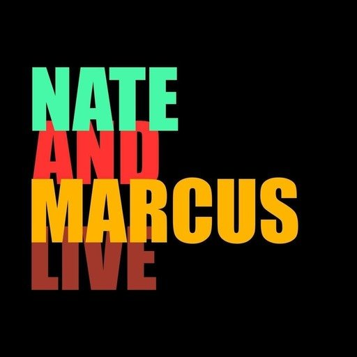 309: Nate and Marcus Live Again! (with Trevor Reeves)