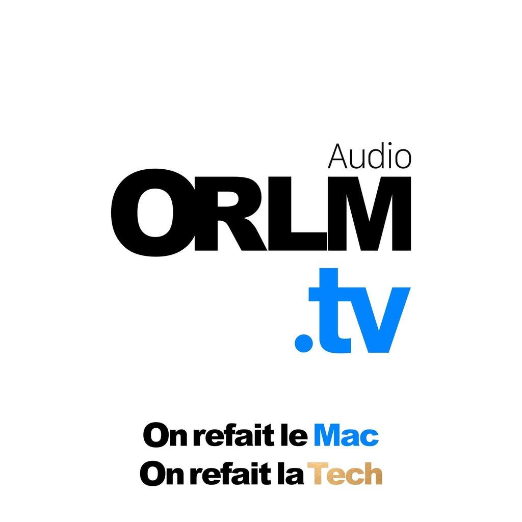 ORLM.tv / On refait le Mac - Audio