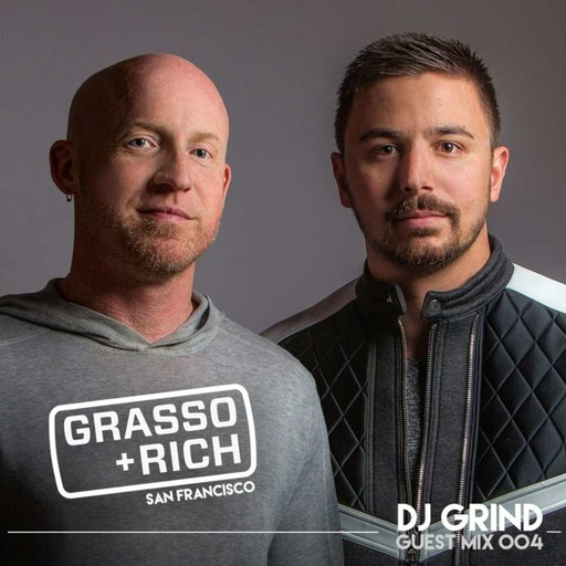 DJ GRIND Guest Mix 004 | Grasso & Rich (San Francisco)
