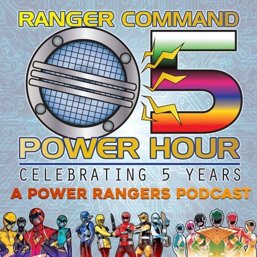 """Ranger Command Power Hour #147 """"Rangers Commentary – Green with Evil"""""""