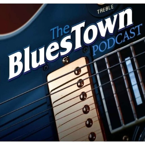 "Blues Town Podcast ""347"