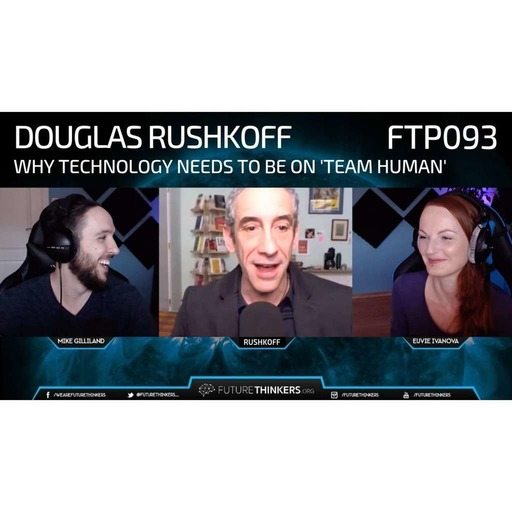 Douglas Rushkoff - Why Technology Needs to be on 'Team Human'