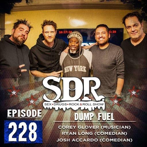 Corey Glover, Ryan Long & Josh Accardo (Musician & Comedians) - Dump Fuel