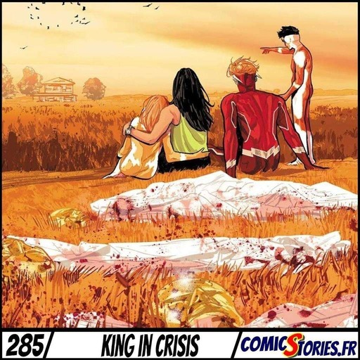ComicStories #285 - King in Crisis
