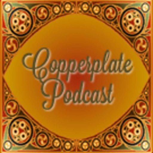 Copperplate Podcast 209
