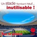 18 septembre 2020 - Un stade flambant neuf... inutilisable ! - Sur le pouce