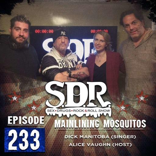 Dick Manitoba & Alice Vaughn (Singer & Host) - Mainlining Mosquitos