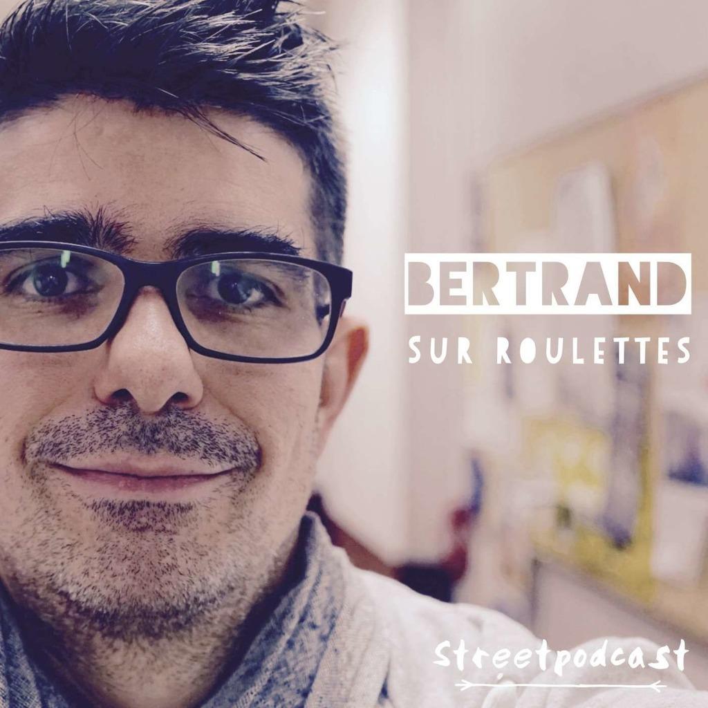Bertrand sur roulettes