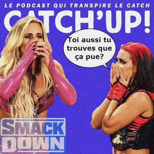 Catch'up! WWE Smackdown du 17 septembre 2021 — On a tous en nous quelque chose du Tennessee