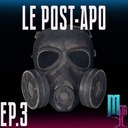 Épisode 3 - Le post-apo