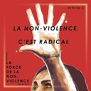 La non-violence, c'est radical. - ARTICLE 3