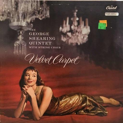 Velvet Carpet by The George Shearing Quintet
